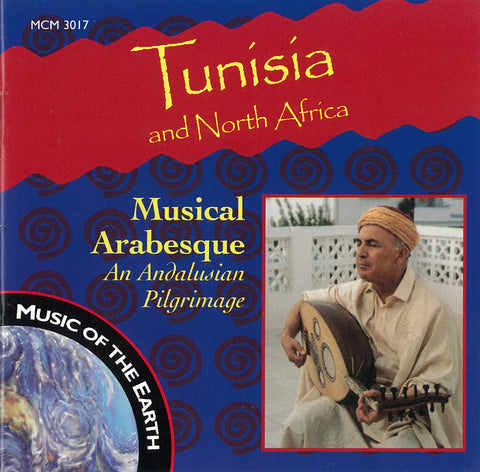 Tunisia and North Africa: Musical Arabesque CD MCM-3017