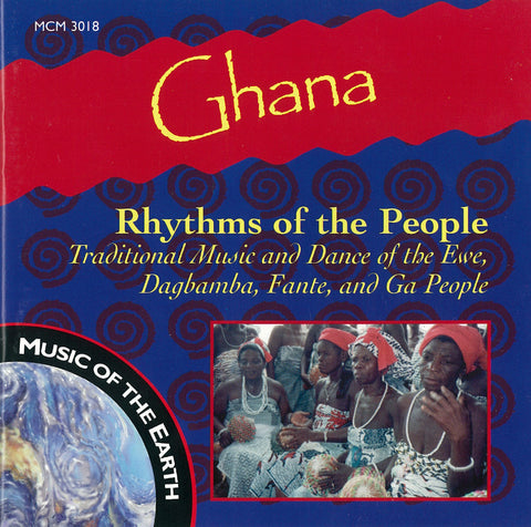 "Ghana: Rhythms of the People <font color=""bf0606""><i>DOWNLOAD ONLY</i></font> MCM-3018"