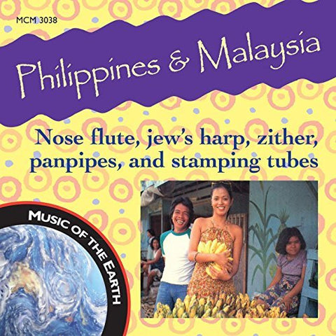"Philippines & Malaysia: Nose Flute, Jew's Harp, Zither, Panpipe, And Stamping Tubes <font color=""bf0606""><i>DOWNLOAD ONLY</i></font> MCM-3038"