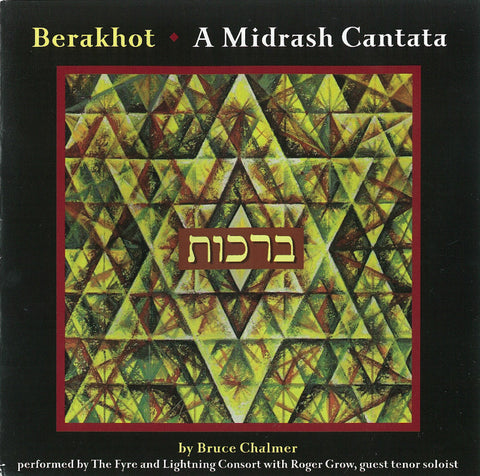 "Berakhot: A Midrash Cantata <font color=""bf0606""><i>DOWNLOAD ONLY</i></font> MCM-4006"
