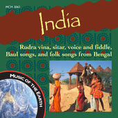 "India: Rudra Vina, Sitar, Voice and Fiddle, And Baul Songs from Bengal <font color=""bf0606""><i>DOWNLOAD ONLY</i></font> MCM-3043"
