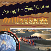"Along the Silk Routes: A Journey Through the Music of the Earth Collection - <font color=""bf0606""><i>DOWNLOAD ONLY</i></font> MCM-7001"