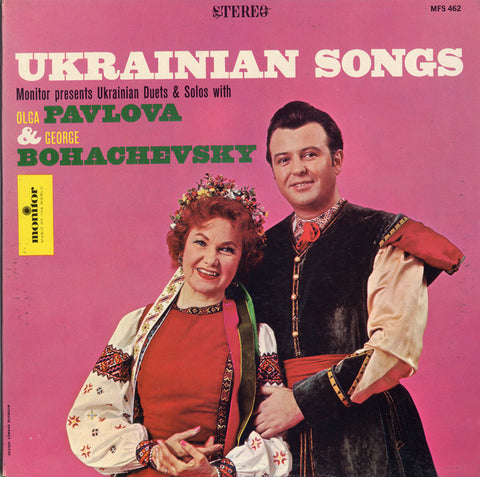 Pavolva and Bohachevsky Ukrainian Songs  Duets and Solos with Olga Pavlova and George Bohachevsky CD