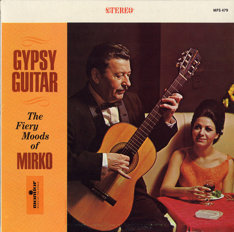 Mirko Gypsy Guitar  The Fiery Moody of Mirko CD
