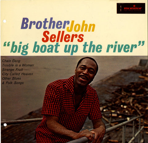 Brother John Sellers - Big Boat Up the River and Other Blues and Folk Songs  CD