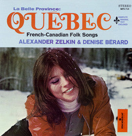 Alexander Zelkin and Denise Berard - La Belle Province Quebec  French Canadian Songs  CD