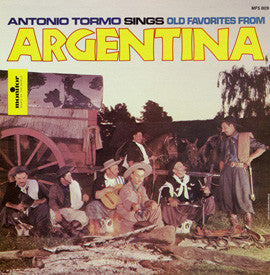 Antonio Tormo: Antonio Tormo Sings Old Favorites from Argentina  CD