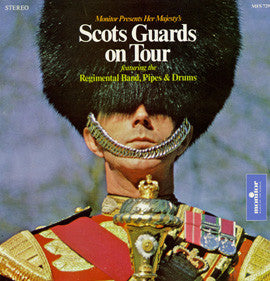 The Scot's Guard  Her Majesty's Scot's Guards on Tour CD