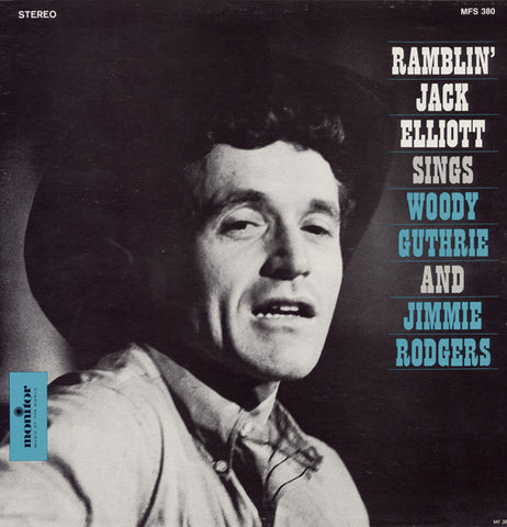 Ramblin' Jack Elliott - Ramblin' Jack Elliott Sings Woody Guthrie and Jimmie Rodgers  CD