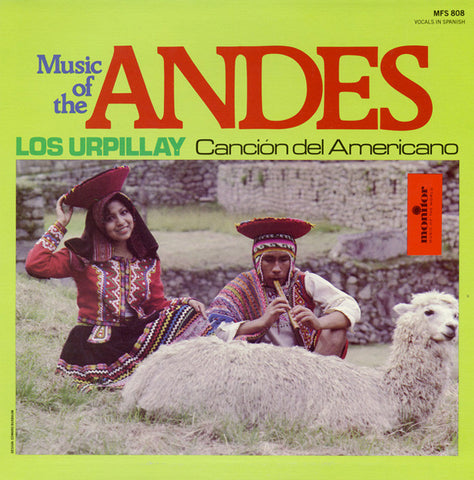 Los Urpillay and Maria Luisa Buchino - Music from Chile, Argentina and the Andes  CD