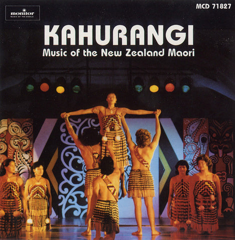 Kahurangi  Music of the New Zealand Maori  CD