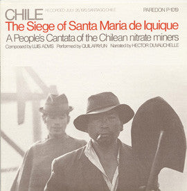 Chile  The Seige of Santa Maria de Iquique (1970)  Quilapayun, Hector Duvauchelle CD