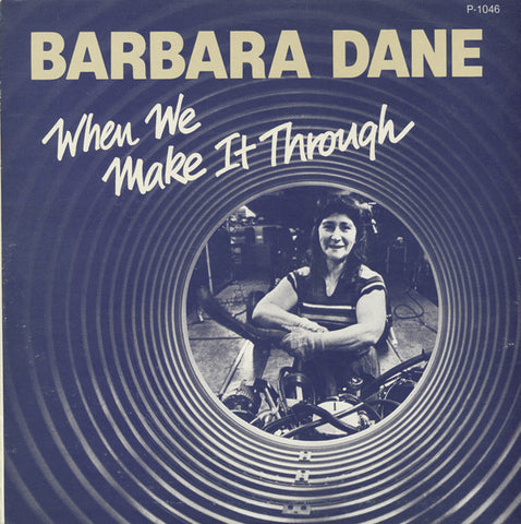 Barbara Dane  When We Make it Through (1982) CD