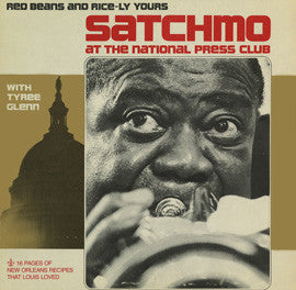 Louis Armstrong: Satchmo at the National Press Club: Red Beans and Rice-ly Yours CD