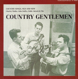 The Country Gentlemen  Country Songs, Old and New CD