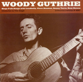 Woody Guthrie  Sings Folk Songs (With Lead Belly, Cisco Houston, Sonny Terry, and Bess Hawes) (1989) Reissue of F-2483 from 1962 CD