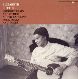 Elizabeth Cotten  Freight Train and Other North Carolina Folk Songs and Tunes CD