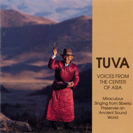 Tuva  Voices from the Center of Asia CD