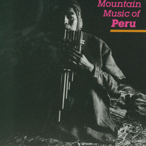 Mountain Music of Peru, Vol. 1 CD