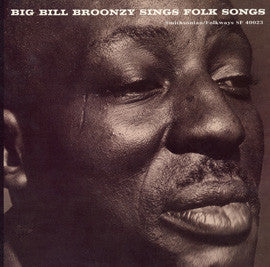 Big Bill Broonzy  Sings Folk Songs, Reissue of F-2328 from 1962 CD