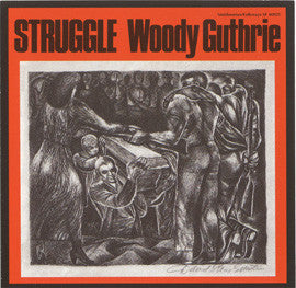 Woody Guthrie  Struggle, Reissue of F-2485 from 1976 CD