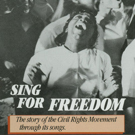 Sing For Freedom  The Story of the Civil Rights Movement CD