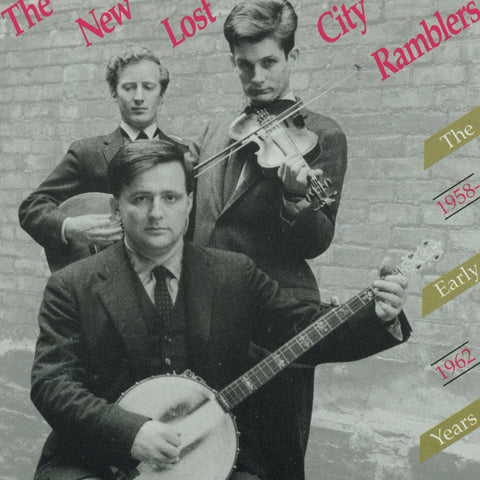 New Lost City Ramblers  The Early Years, 1958-1962 (1991) CD