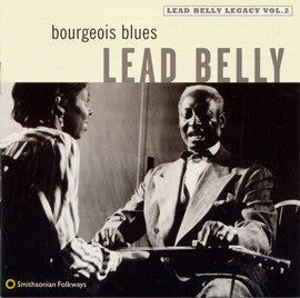 Lead Belly  Bourgeois Blues, Lead Belly Legacy Vol. 2 (1997) CD