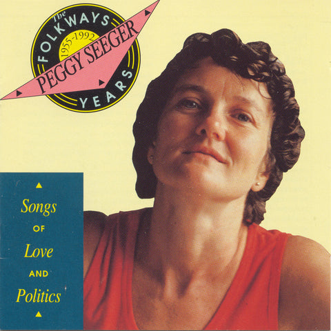 Peggy Seeger  The Folkways Years, 1955-1992, Songs of Love and Politics CD