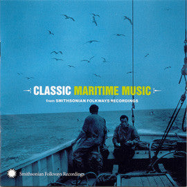 Classic Maritime Music from Smithsonian Folkways CD