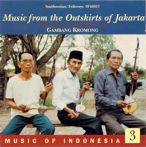 Music of Indonesia 3  Gambang Kromong CD