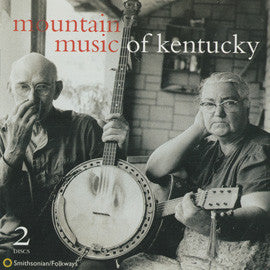 American Folk Anthologies  Mountain Music of Kentucky with Roscoe Holcomb, others (1996) 2 CD SET
