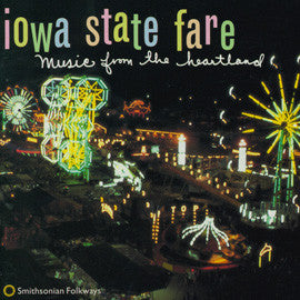 American Folk Anthologies  Iowa State Fare, Music from the Heartland (1996) CD