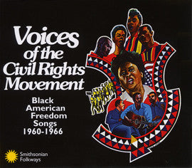 Voices of the Civil Rights Movement - Black American Songs 1960-1966 2 CD Set