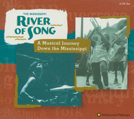 The Mississippi River Of Song  A Musical Journey Down The Mississippi 2 CD Set
