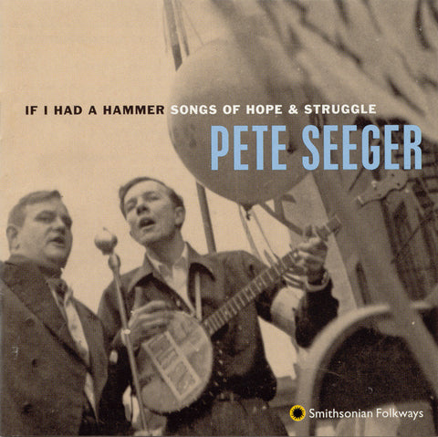 Pete Seeger  If I Had a Hammer CD