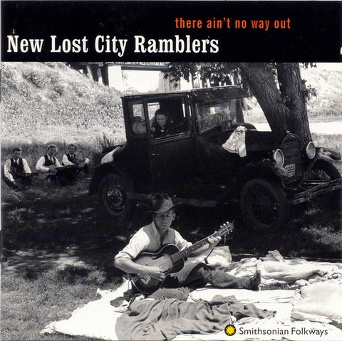 New Lost City Ramblers  There Ain't No Way Out (1997) CD
