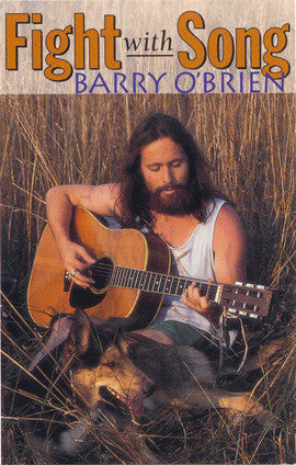 Barry O'Brien  Fight With Song (1996) CD