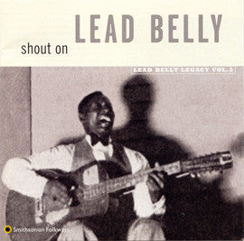 Shout On (1971)  Lead Belly CD