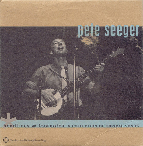 Pete Seeger  Headlines and Footnotes, A Collection of Topical Songs CD