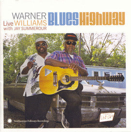 Blues Highway  Warner Williams Live with Jay Summerour CD