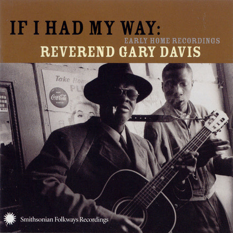 Reverend Gary Davis  If I Had My Way  Early Home Recordings CD
