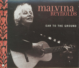 Malvina Reynolds: Ear to the Ground CD