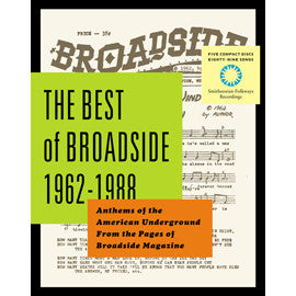 American Folk Anthologies  The Best of Broadside 1962-1988, Anthems of the American Underground from the Pages of Broadside Magazine CD