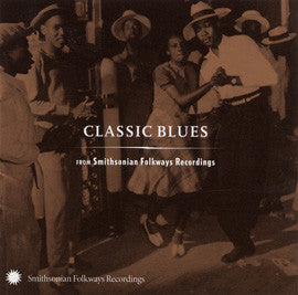 Classic Blues from Smithsonian Folkways CD