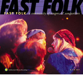 Fast Folk  A Community of Singers and Songwriters 2 CD SET