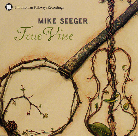 Mike Seeger  True Vine CD