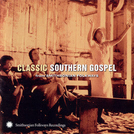 Classic Southern Gospel from Smithsonian Folkways CD