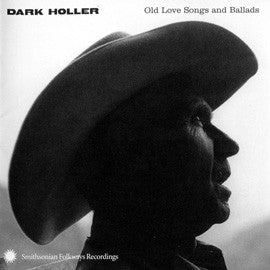 Dark Holler  Old Love Songs and Ballads CD