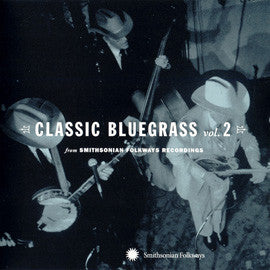 Classic Bluegrass Vol. 2 from Smithsonian Folkways CD